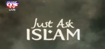 Just Ask Islam 11-4-2014