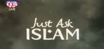 Just Ask Islam 11-5-2014